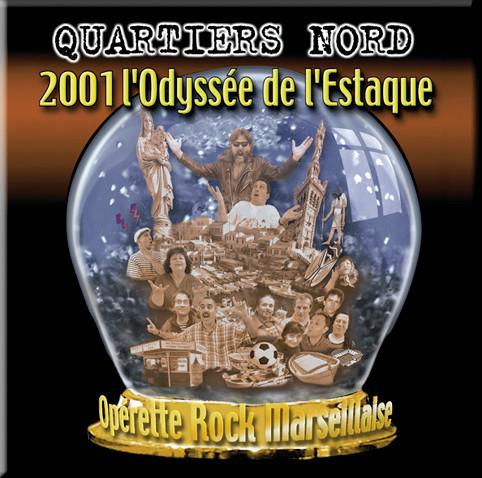 Quartiers Nord, 2001 L'Odyssée de l'Estaque (QN10, 2001)