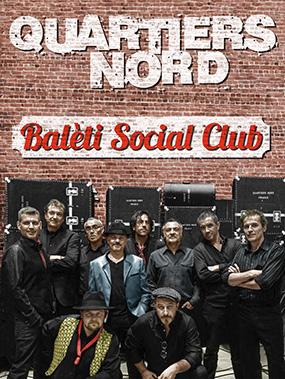 Quartiers Nord, Balèti Social Club, Concert-Spectacle, 2016