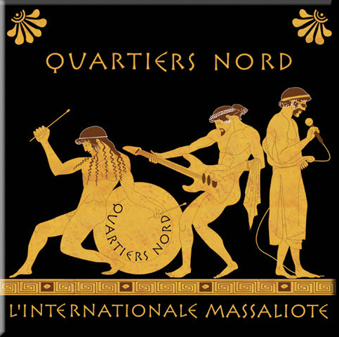 Quartiers Nord, L'Internationale massaliote (QN11, 2003)
