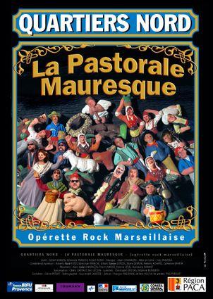 Quartiers Nord, La Pastorale Mauresque (spectacle 2006)