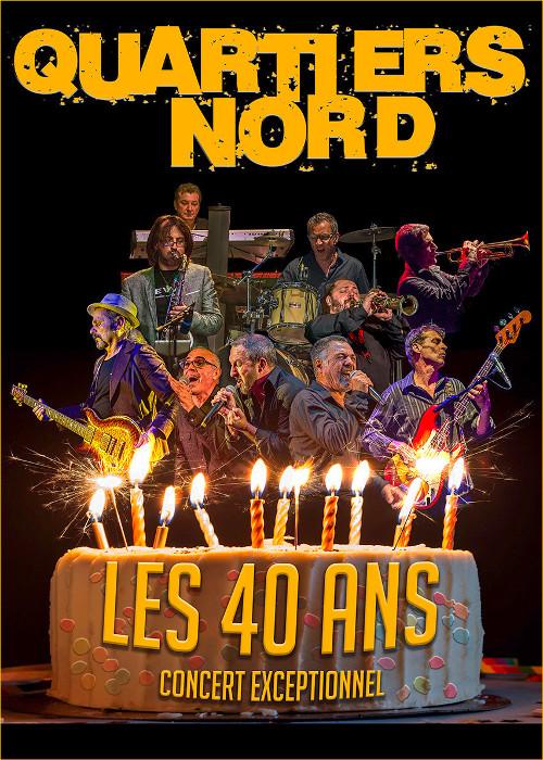 Quartiers Nord, les 40 ans, concert exceptionnel