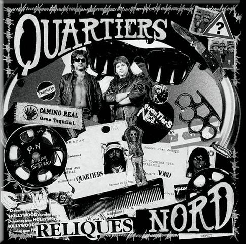Quartiers Nord, Reliques (QN06, 1992)