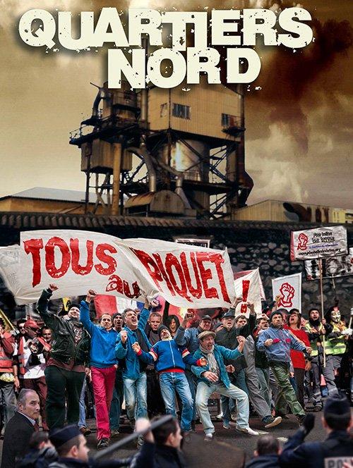 Quartiers Nord, Tous au piquet !, spectacle 2014