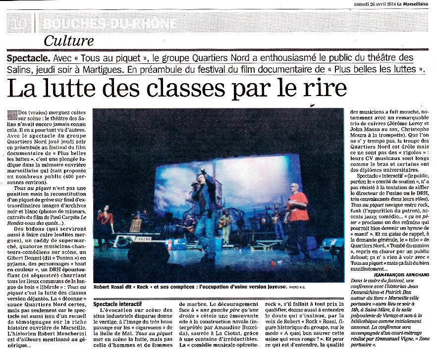 Quartiers Nord, spectacle Tous au piquet ! Presse, La Marseillaise 26 avril 2014