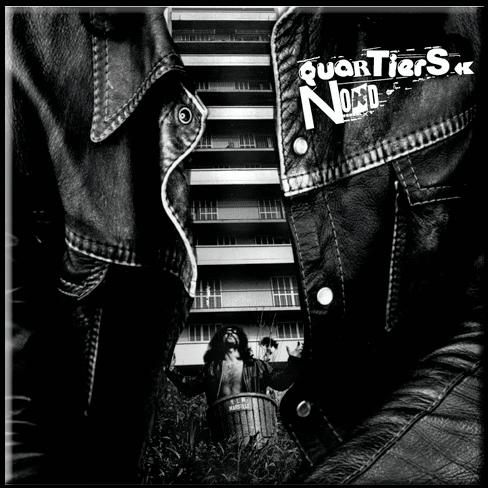 Quartiers Nord (discographie QN01)