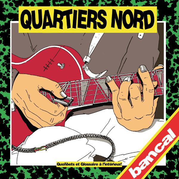 Quartiers Nord, Bancal (QN03, 1983)