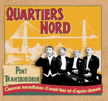 Quartiers Nord, Pont Transbordeur (QN12, 2005)