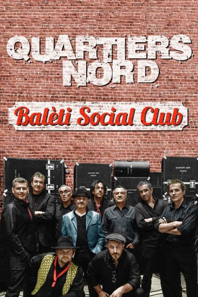 Quartiers Nord, spectacle Baleti Social Club (2016)