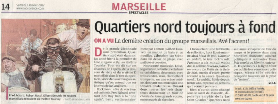 Quartiers Nord, spectacle One Again A Fly, presse La Provence 7 janvier 2012
