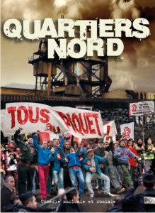 Quartiers Nord, spectacle Tous au piquet (2014)