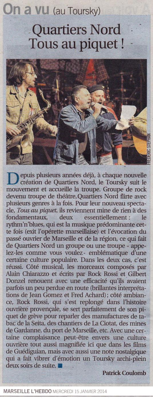 Quartiers Nord, spectacle Tous au piquet ! Presse, L'Hebdo 15 janvier 2014