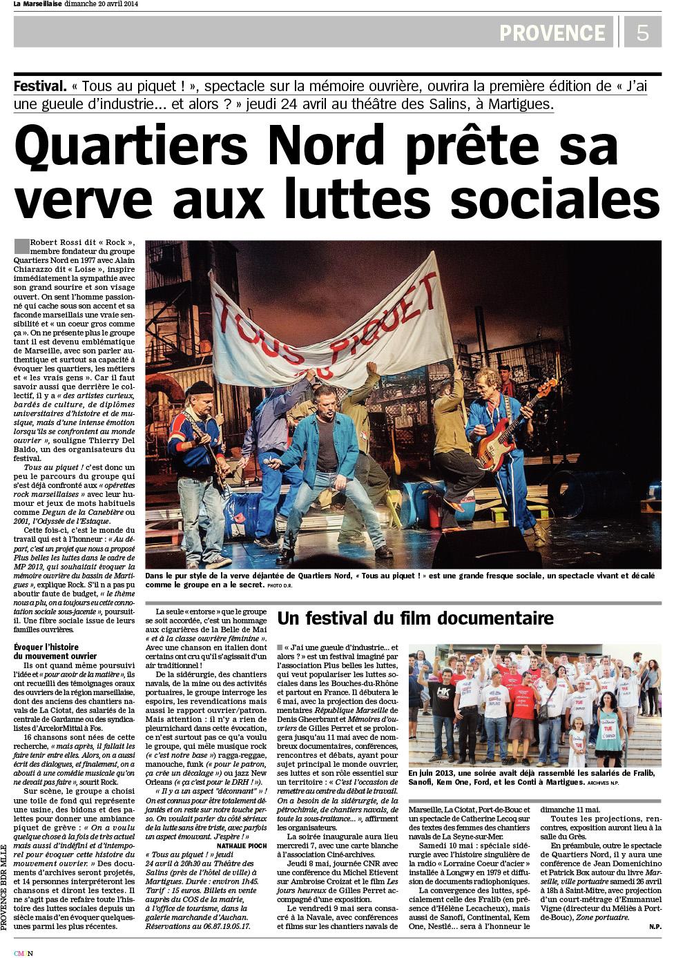 Quartiers Nord, spectacle Tous au piquet ! Presse, La Marseillaise 20 avril 2014