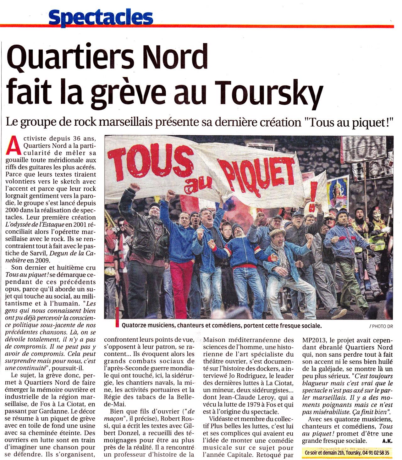 Quartiers Nord, spectacle Tous au piquet ! Presse, La Provence 10 janvier 2014