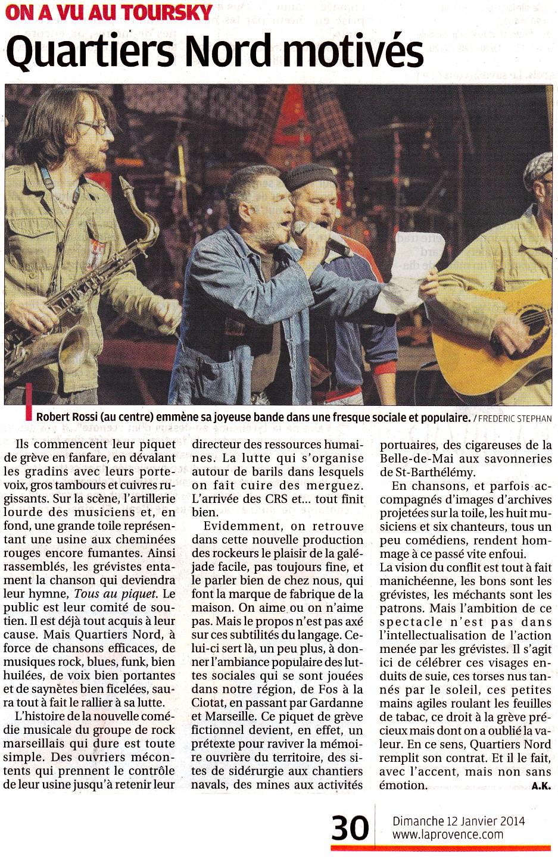 Quartiers Nord, spectacle Tous au piquet ! Presse, La Provence 12 janvier 2014