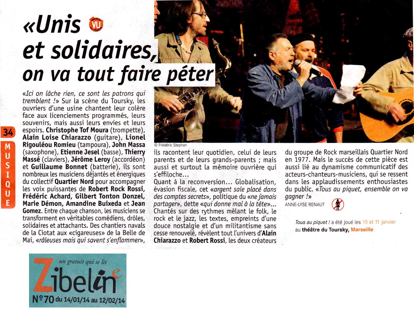 Quartiers Nord, spectacle Tous au piquet ! Presse, Zibeline 14 janvier 2014
