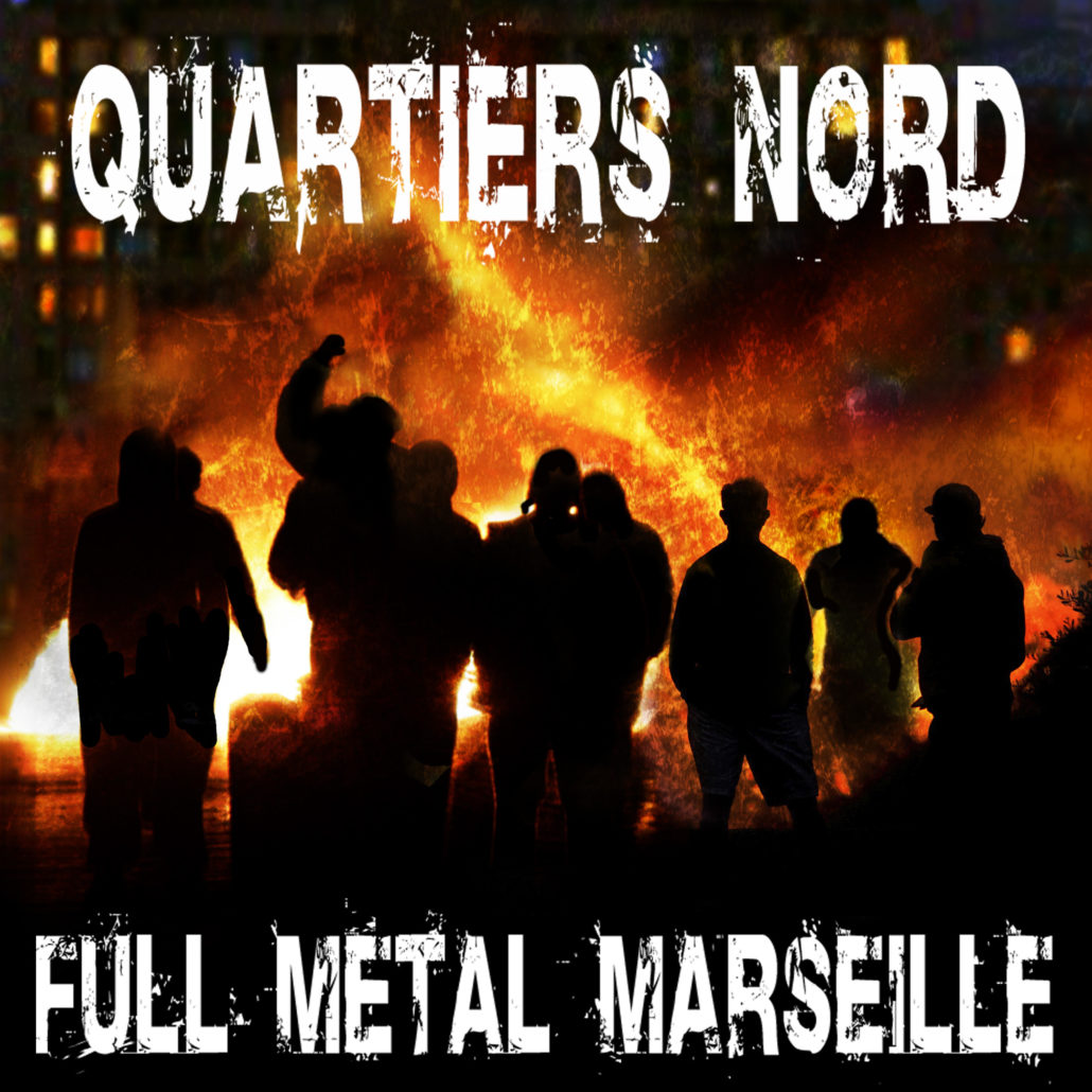 Quartiers Nord, CD Full Metal Marseille, 2021, recto